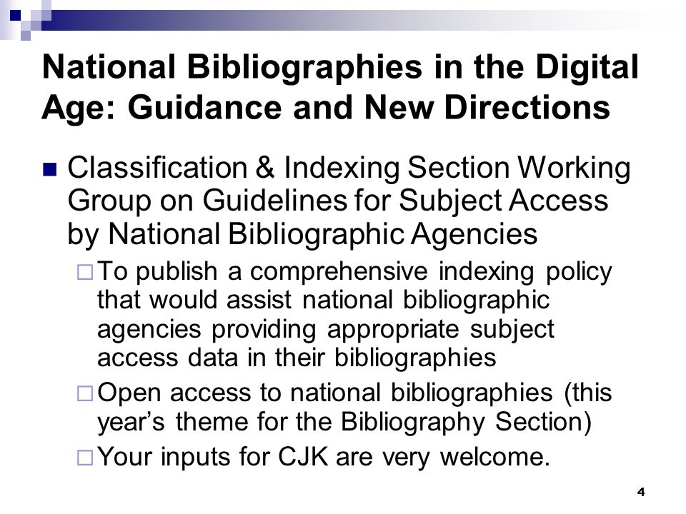 4 National Bibliographies in the Digital Age: Guidance and New Directions Classification & Indexing Section Working Group on Guidelines for Subject Ac