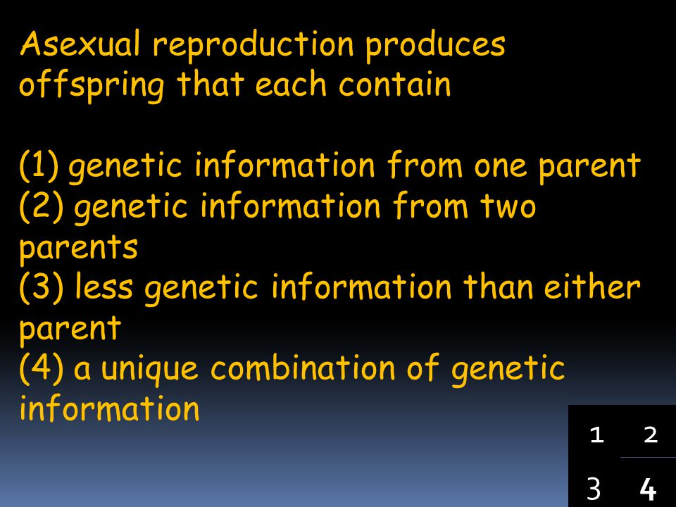 4 3 12 When changes occur in the genes of sex cells, these changes (1) lead to mutations in the parent organism (2) are always harmful to the offsprin