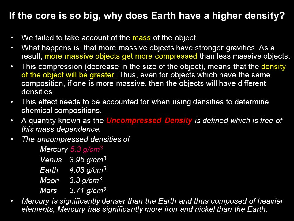 If the core is so big, why does Earth have a higher density.