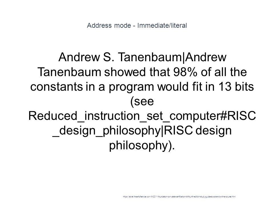 Address mode - Immediate/literal 1 Andrew S.