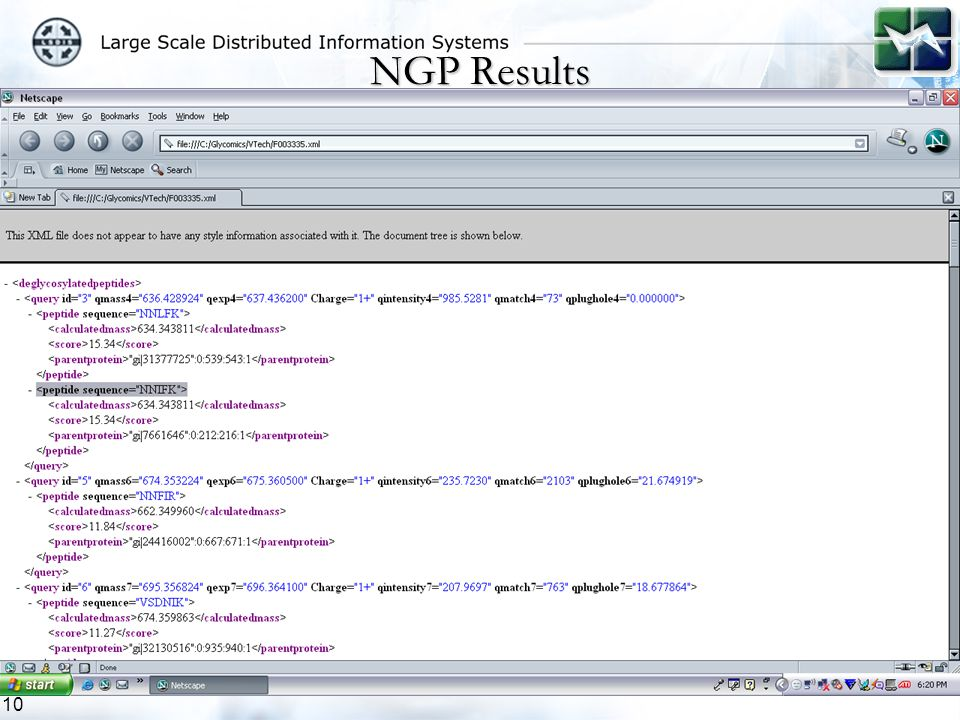 10 NGP Results  A typical MASCOT output file is about 3MB.