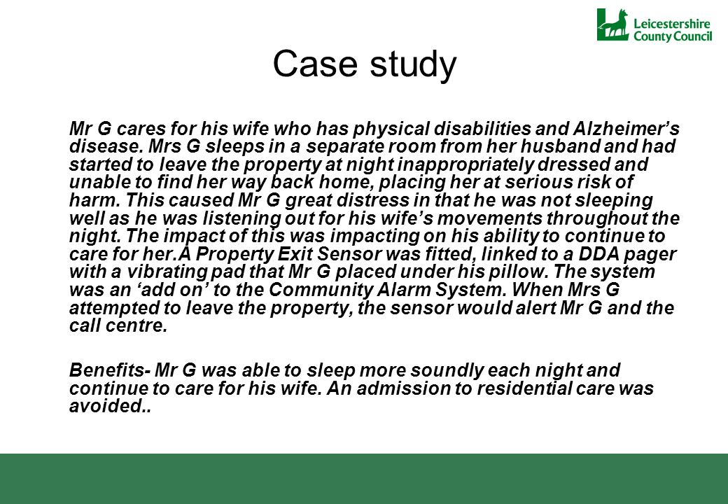 Case study Mr G cares for his wife who has physical disabilities and Alzheimer's disease.