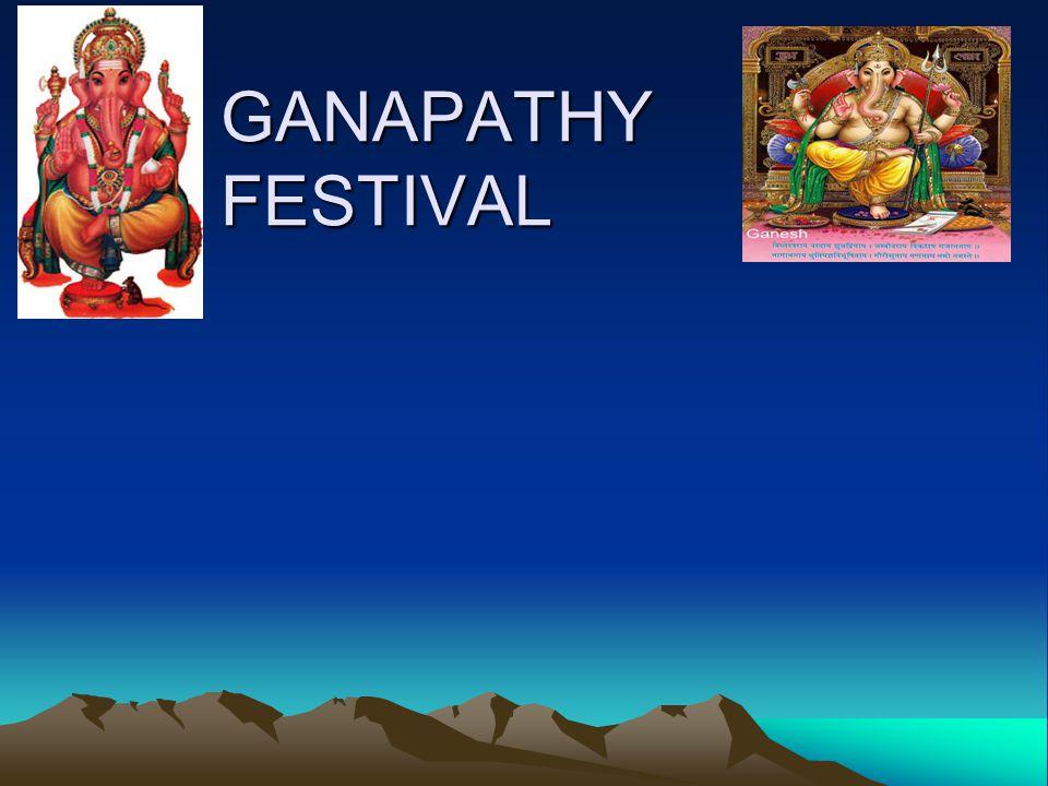 GANAPATHY FESTIVAL