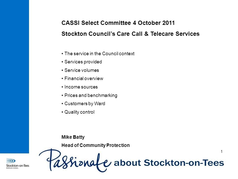 Care Call & Telecare in the context of Stockton Council DNS Service Group Community Protection Service Security Services section based in the Council's Security Centre 2