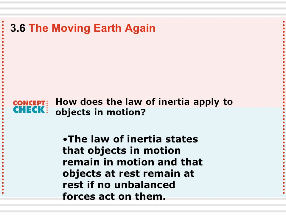 How does the law of inertia apply to objects in motion.