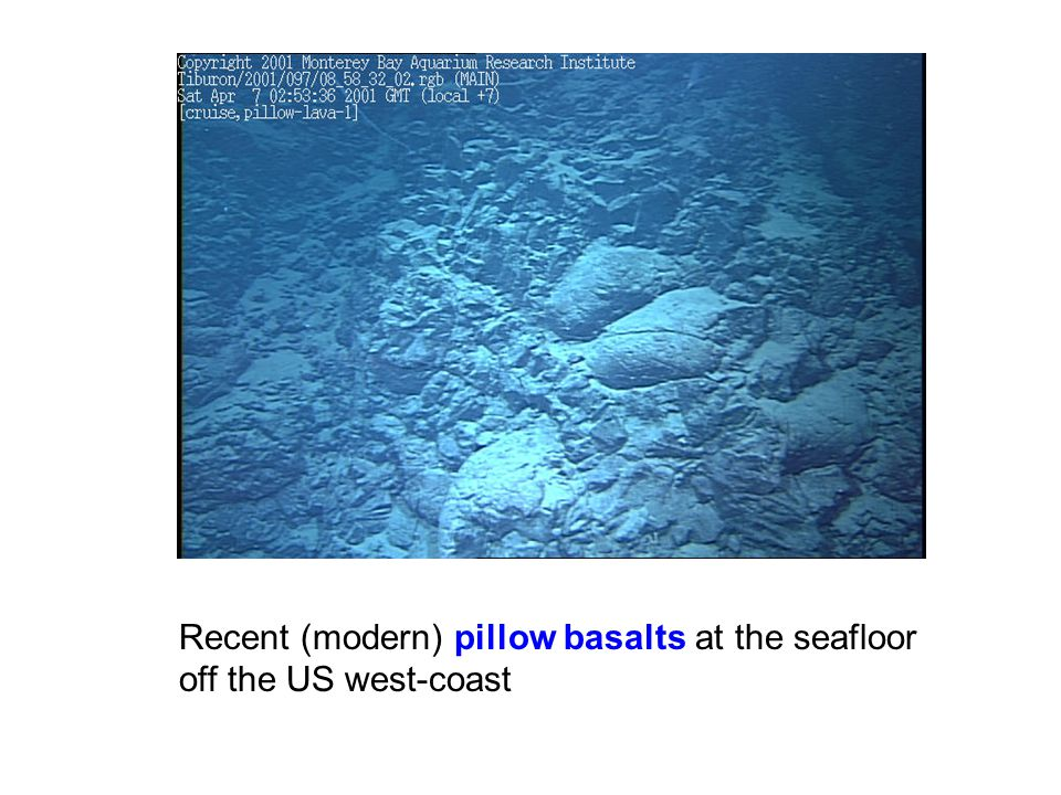 Recent (modern) pillow basalts at the seafloor off the US west-coast