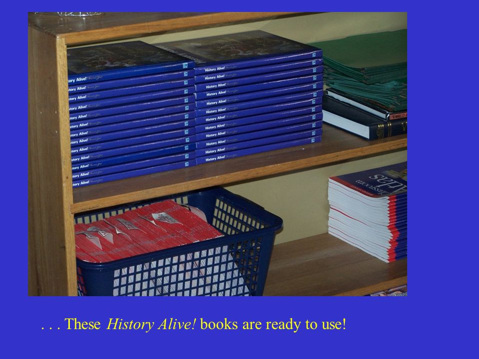 ... These History Alive! books are ready to use!