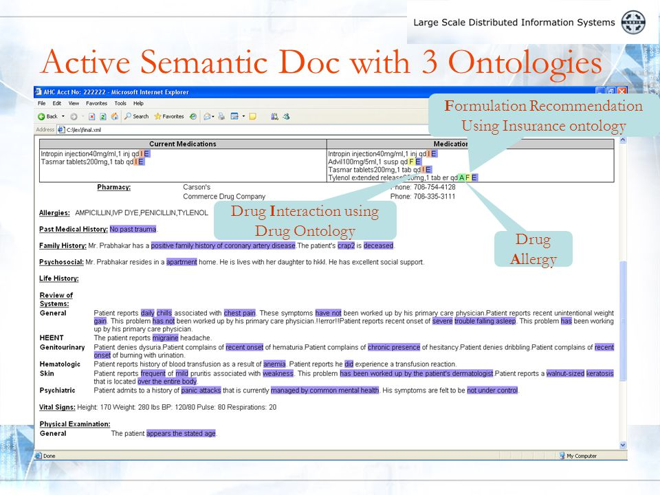 Active Semantic Doc with 3 Ontologies Drug Allergy Formulation Recommendation Using Insurance ontology Drug Interaction using Drug Ontology