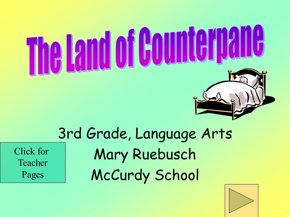 3rd Grade, Language Arts Mary Ruebusch McCurdy School Click for Teacher Pages