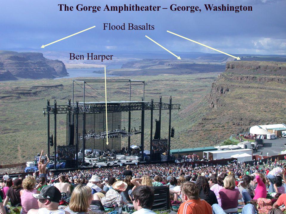 The Gorge Amphitheater – George, Washington Flood Basalts Ben Harper