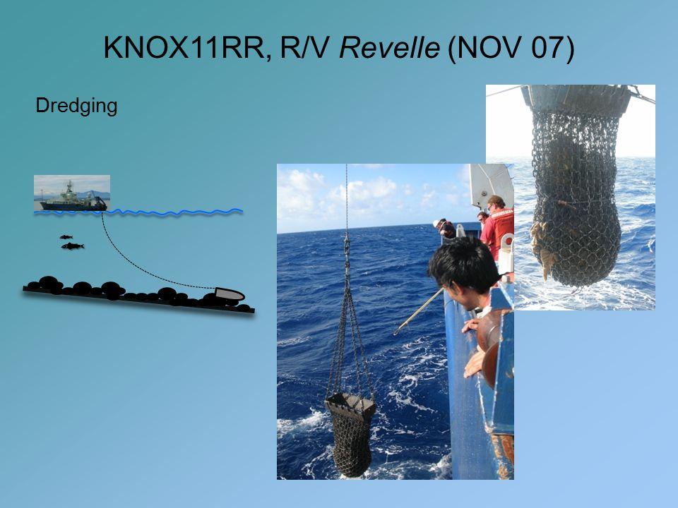 KNOX11RR, R/V Revelle (NOV 07) Dredging 