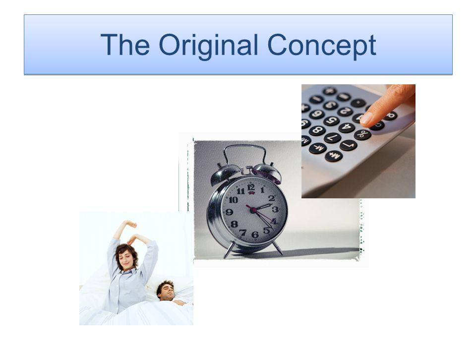 The Original Concept