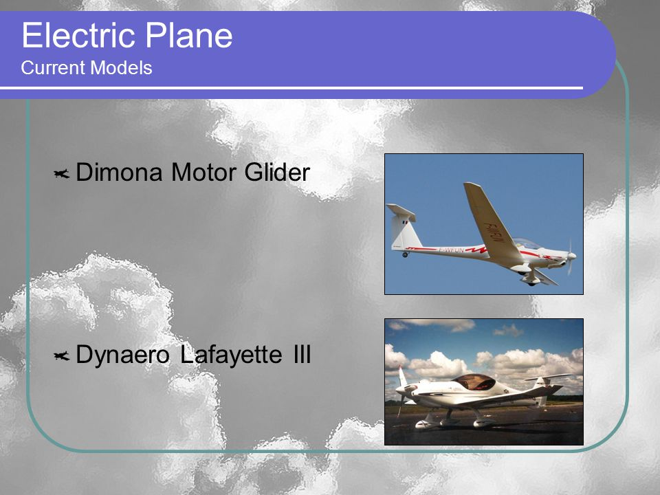 Electric Plane Current Models Dimona Motor Glider Dynaero Lafayette III