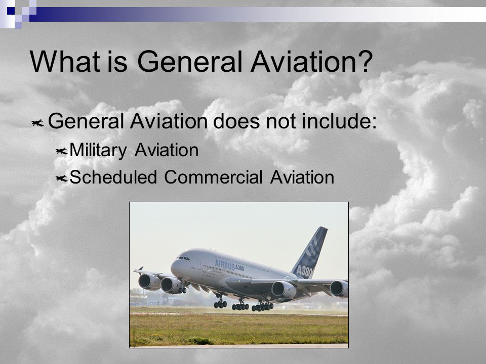 What is General Aviation.