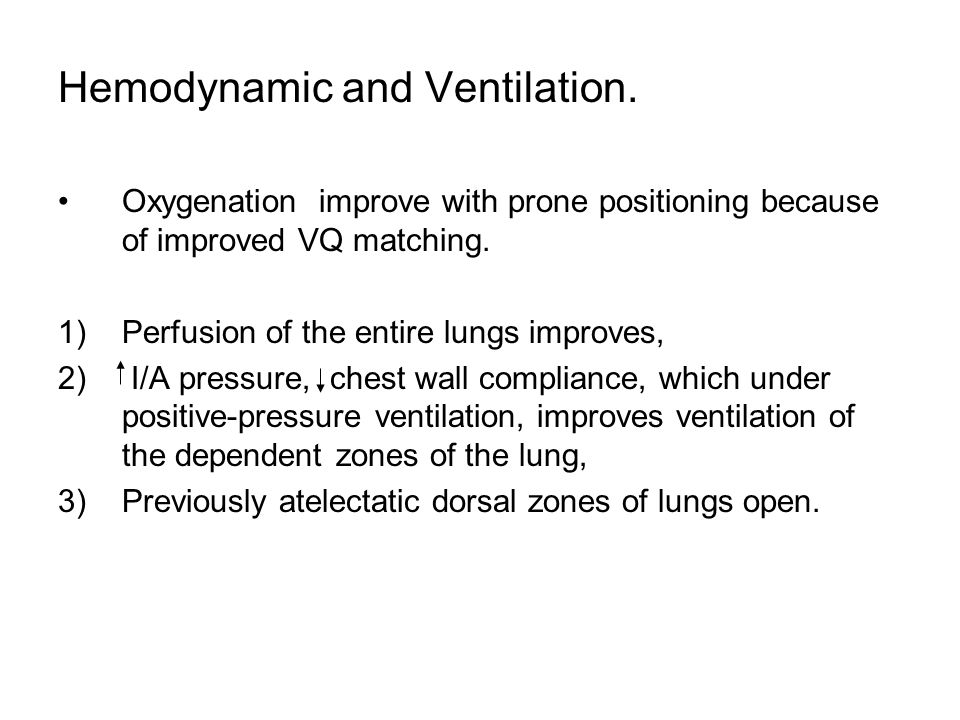 Hemodynamic and Ventilation.