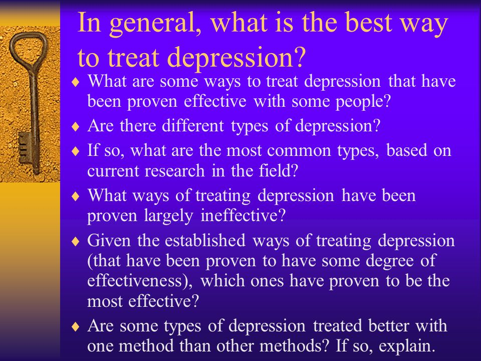 In general, what is the best way to treat depression.