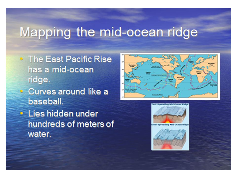 They quickly found that the ridge ran around the world They quickly found that the ridge ran around the world!