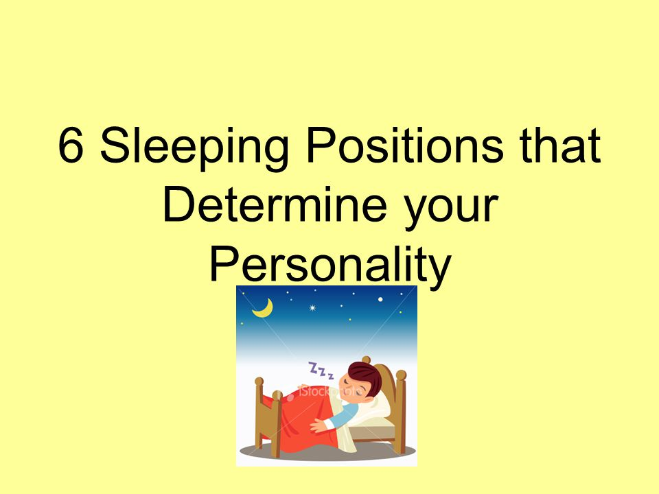 6 Sleeping Positions that Determine your Personality