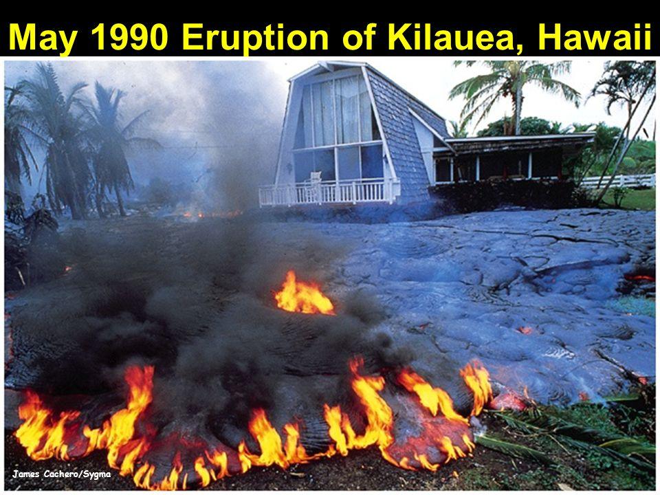 May 1990 Eruption of Kilauea, Hawaii James Cachero/Sygma