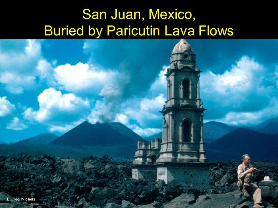 E. Tad Nichols San Juan, Mexico, Buried by Paricutin Lava Flows