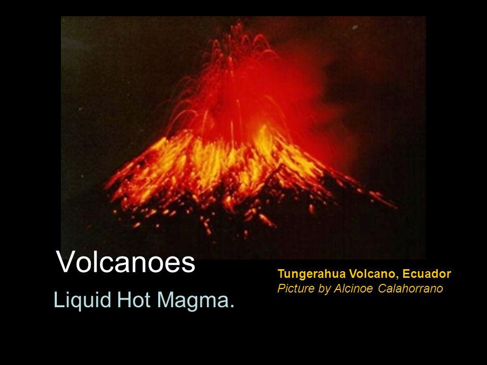 Liquid Hot Magma. Tungerahua Volcano, Ecuador Picture by Alcinoe Calahorrano Volcanoes