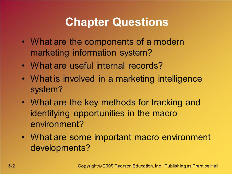 3-2Copyright © 2009 Pearson Education, Inc.