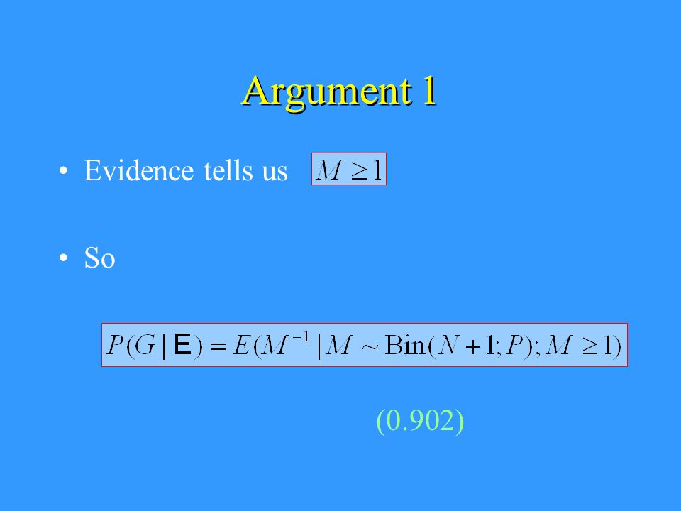 Argument 1 Evidence tells us So (0.902)