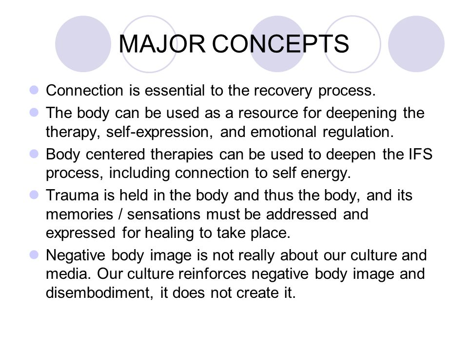 MAJOR CONCEPTS Connection is essential to the recovery process.