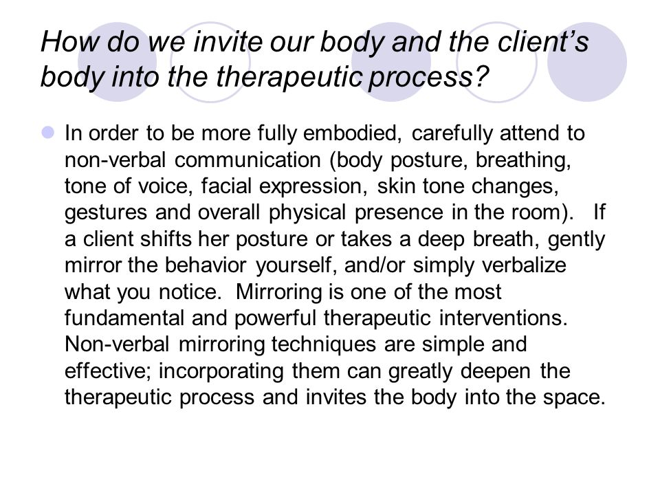 How do we invite our body and the client's body into the therapeutic process.