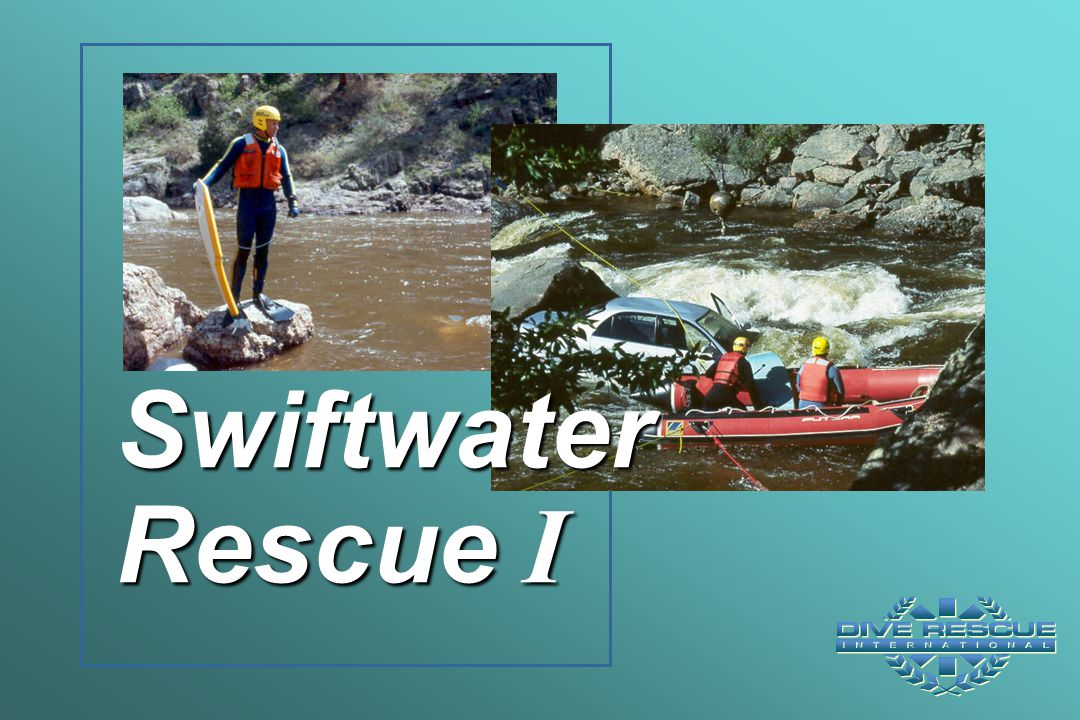 Swiftwater Rescue I