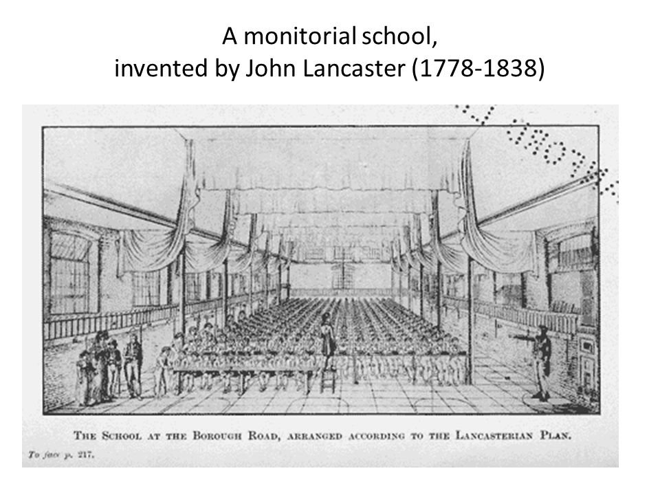 A monitorial school, invented by John Lancaster (1778-1838)