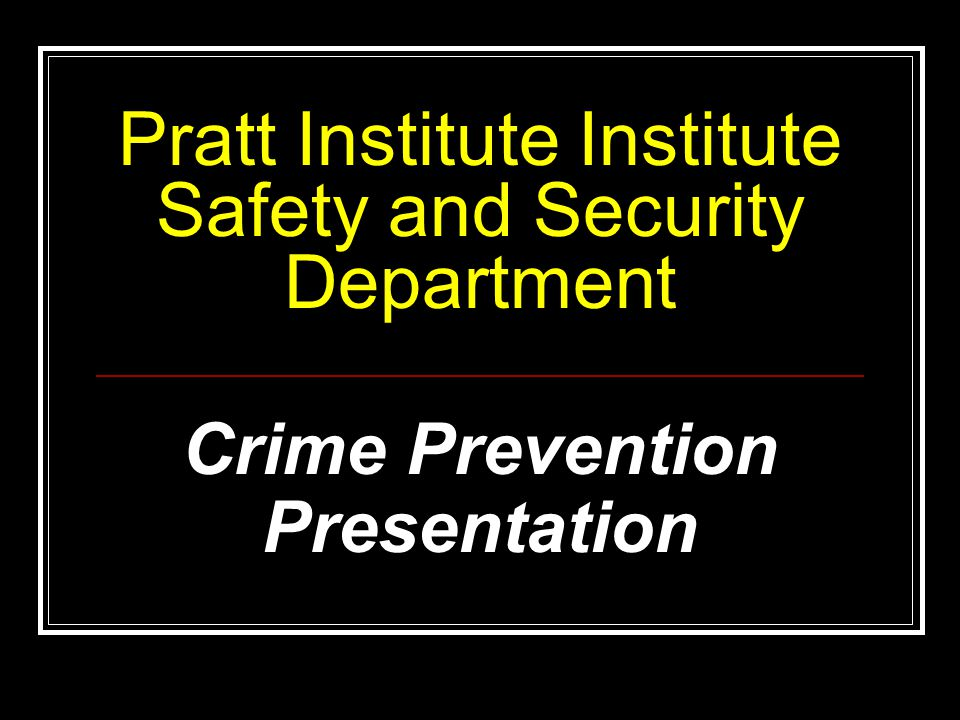 How to Contact the Pratt Safety and Security Department Emergencies: 3333 Non-Emergencies: (718)-636-3540 Internet: security@pratt.edu