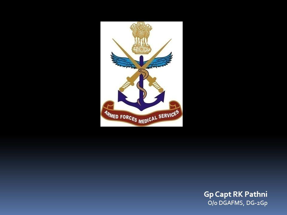 Gp Capt RK Pathni O/o DGAFMS, DG-2Gp