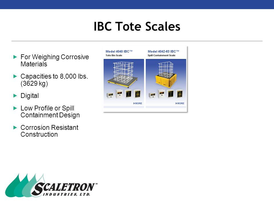 IBC Tote Scales  For Weighing Corrosive Materials  Capacities to 8,000 lbs.