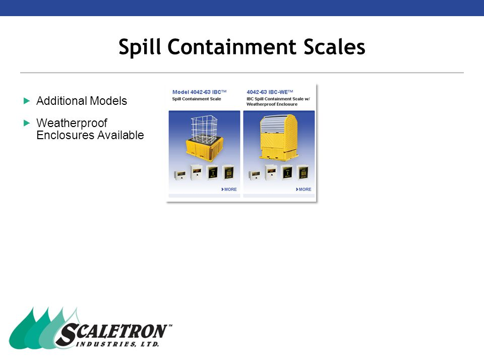 Spill Containment Scales  Additional Models  Weatherproof Enclosures Available