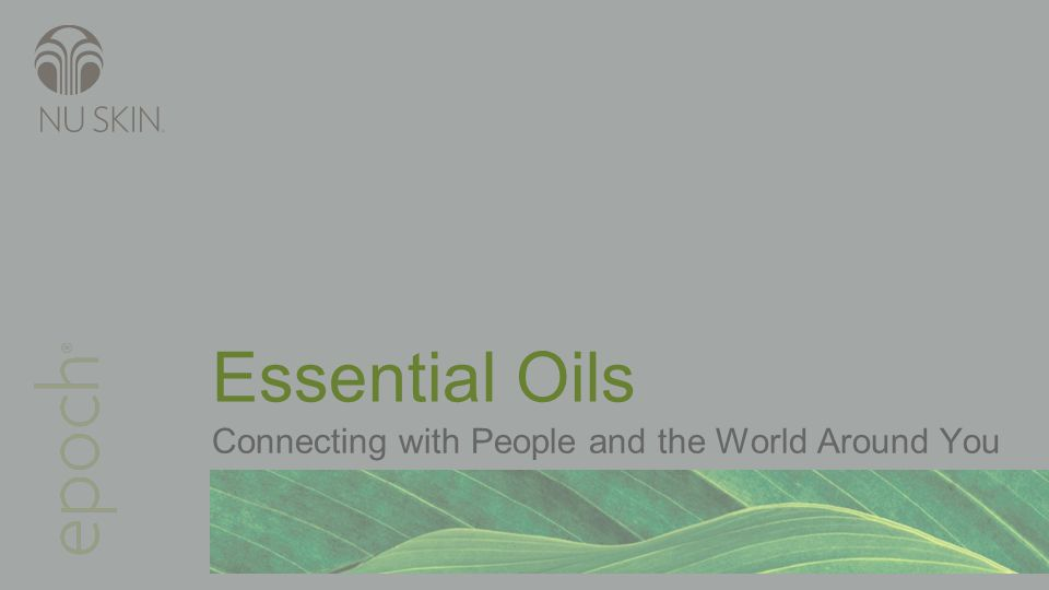 Essential Oils Connecting with People and the World Around You
