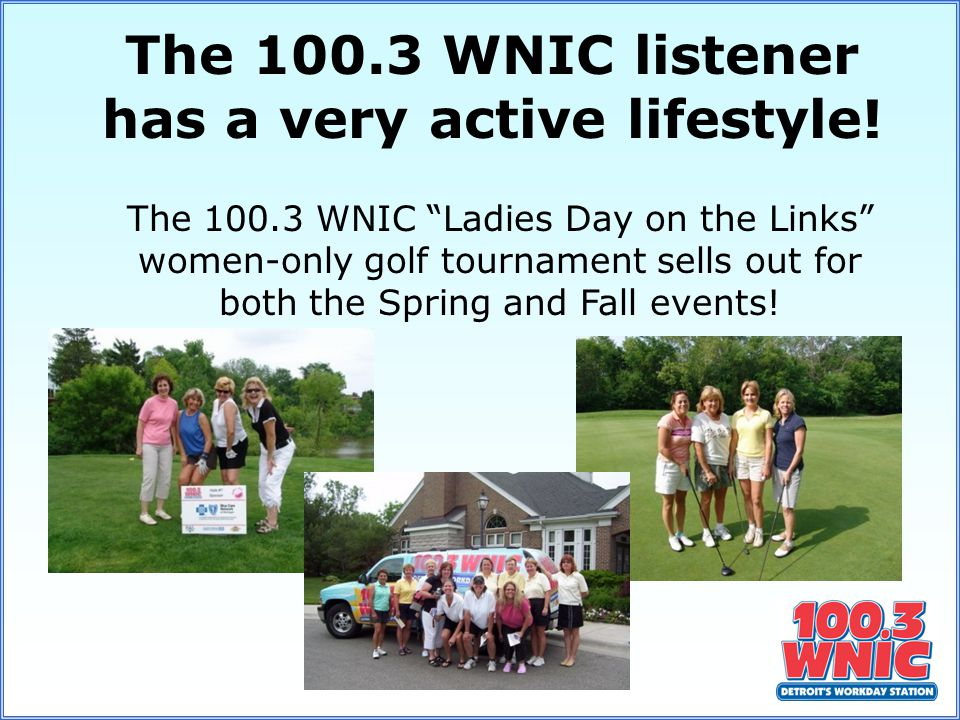 The 100.3 WNIC Ladies Day on the Links women-only golf tournament sells out for both the Spring and Fall events.