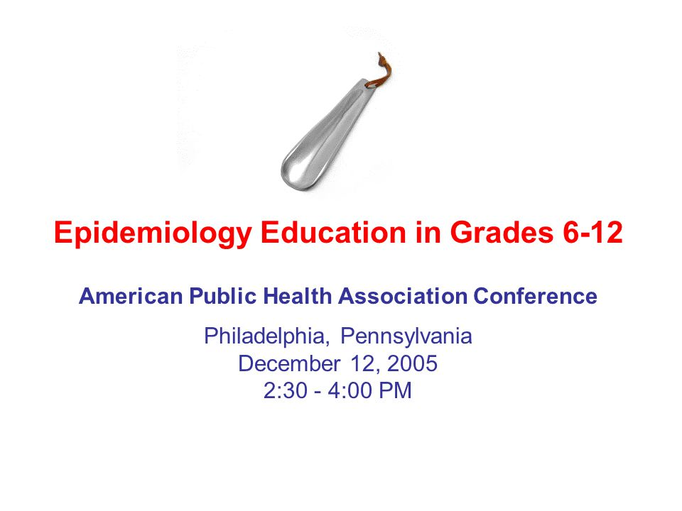 Epidemiology Education Movement Epidemiology Education in Grades 6-12 Keep in touch?