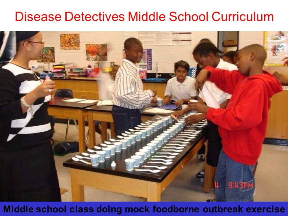 Middle school class doing mock foodborne outbreak exercise Disease Detectives Middle School Curriculum