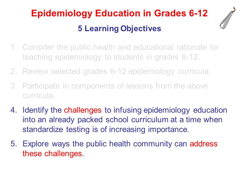 Obtain support of stakeholders (educators, epidemiologists, public health community, professional organizations, scientific journals, government).