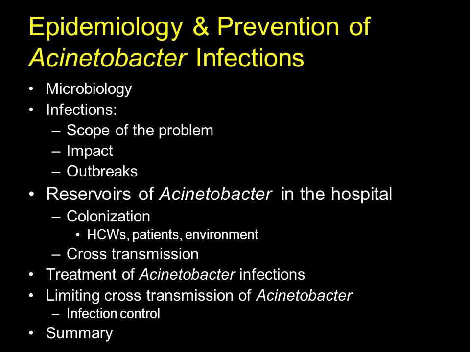 Acinetobacter Transmission in the Hospital Setting Colonization of Healthcare Workers Outbreak of multidrug resistant A.