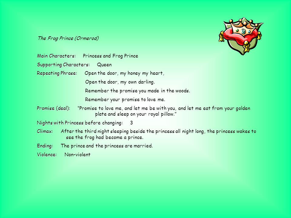 The Toad-Bridegroom Main Characters: Main Characters: Toad Supporting Characters: Supporting Characters: Toad's foster parents (fisherman and wife), a