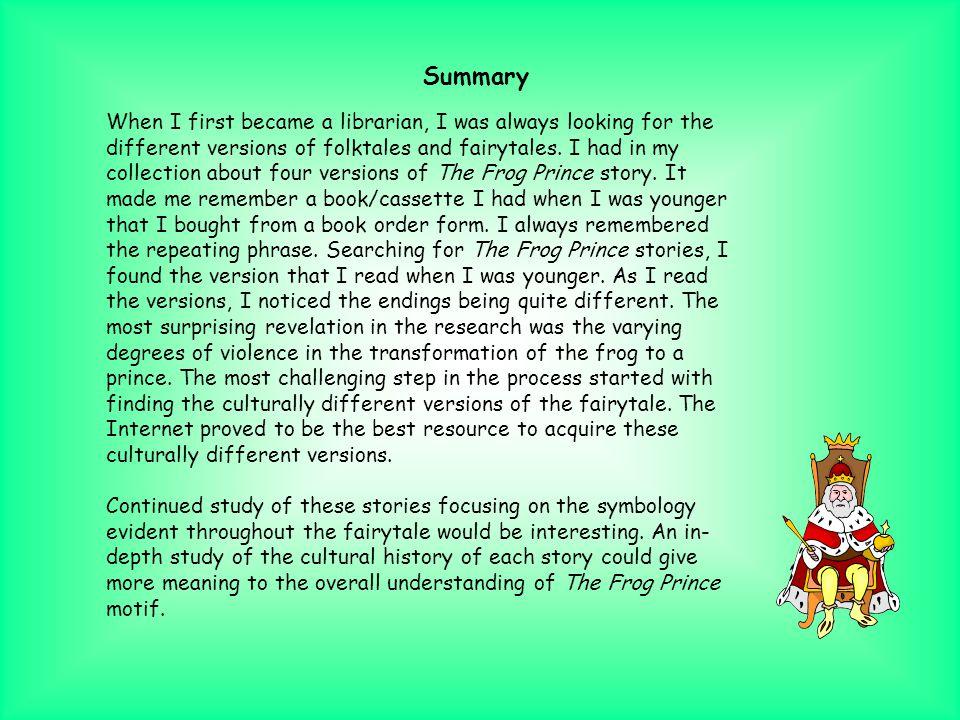 The Frog Prince (Taylor) Main Characters: Main Characters: Princess and Frog Prince Supporting Characters: Supporting Characters: King and Henry(serva
