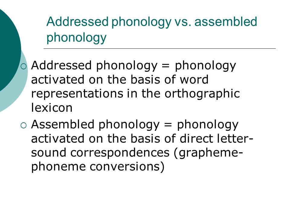 Conclusions Rastle & Brysbaert (2006)  The situation looks much better when we look at the activity of the phonological lexicon.