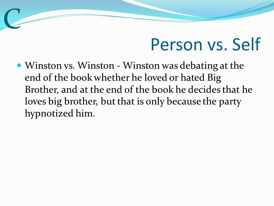 Person vs.Self Winston vs.
