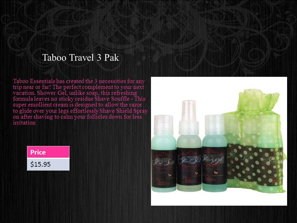 Taboo Travel 3 Pak Taboo Essentials has created the 3 necessities for any trip near or far.