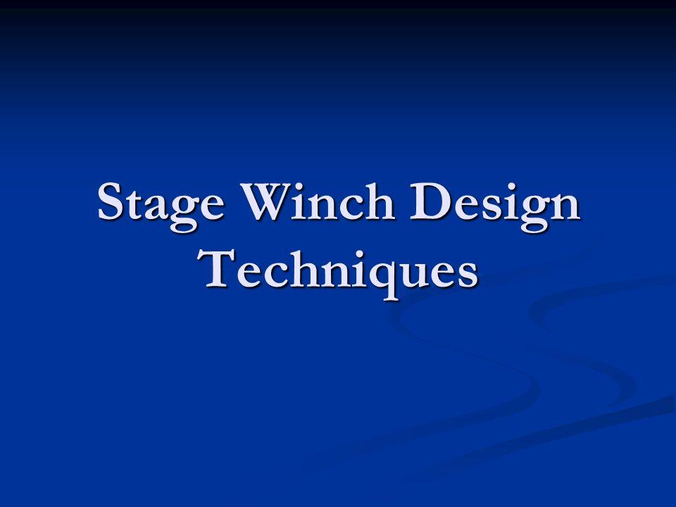 Motor Winch Physics Dan Eslinger Assistant Technical Director Seattle Repertory Theatre Dan Eslinger Assistant Technical Director Seattle Repertory Theatre