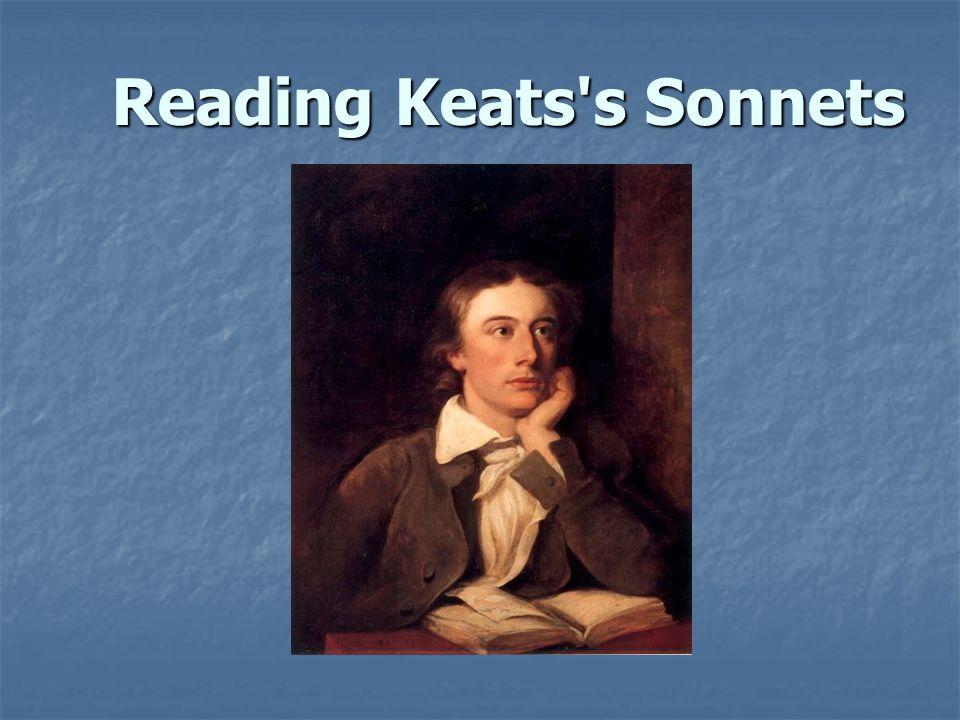 Reading Keats's Sonnets
