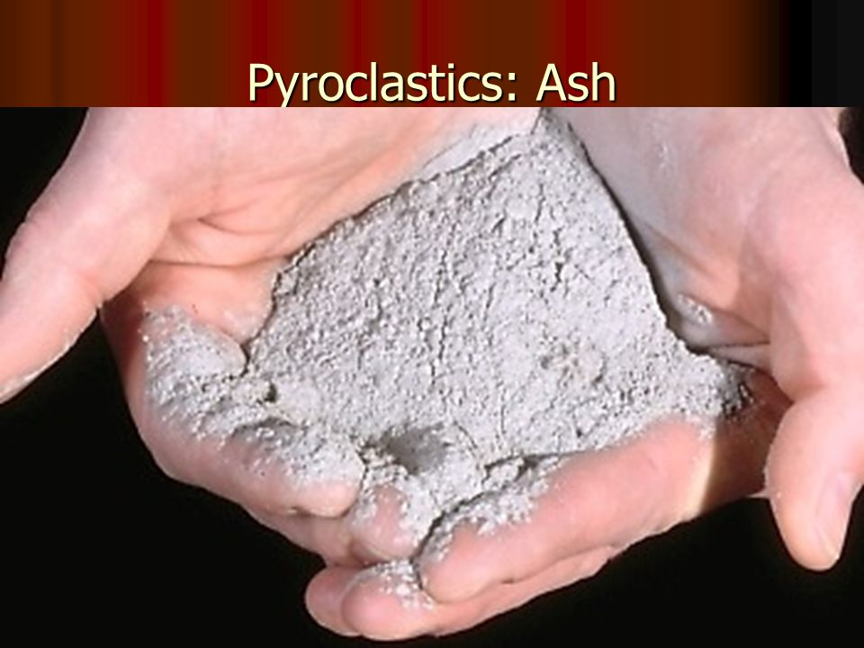 B: Pyroclastic Material = Tephra = lava ejected into air 1.