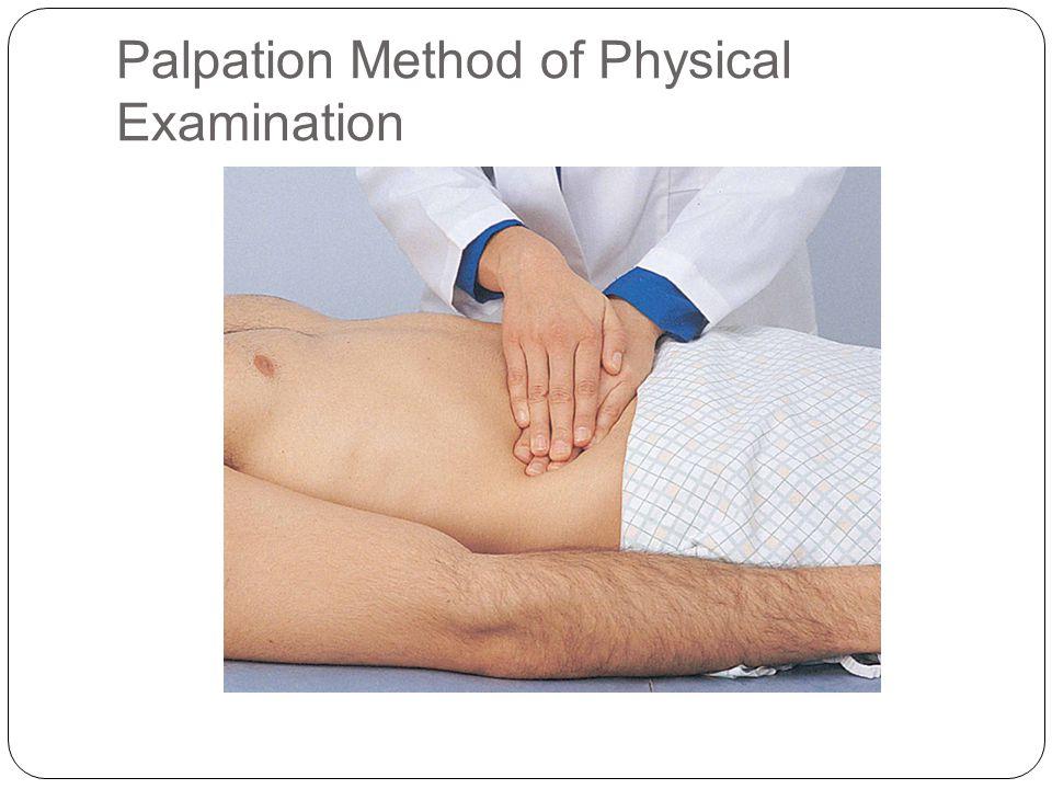 Palpation Method of Physical Examination